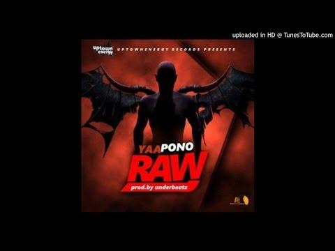 Yaa Pono – Raw Freestyle (Prod. Undabeatz)