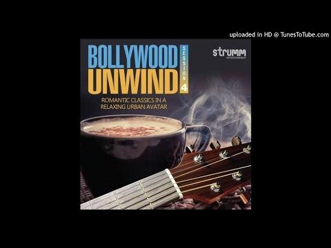 02 - Dil Lena Khel Hai Dildar Ka (Unwind Version)