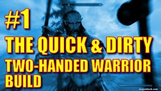 Skyrim Remastered - Quick & Dirty Two-Handed Warrior Build - Overview (Special Edition)