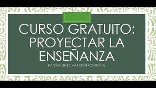 Soy Docente: CURSO SOBRE EL PROYECTO DE ENSEÑANZA