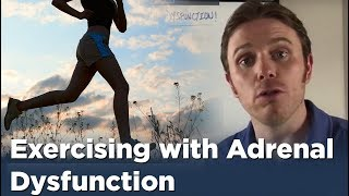 Exercising with Adrenal Dysfunction   Adrenal Fatigue Solution