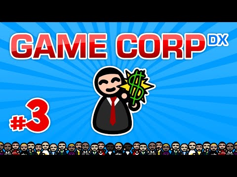Game Corp DX #3 - MOVING TO VANCOUVER