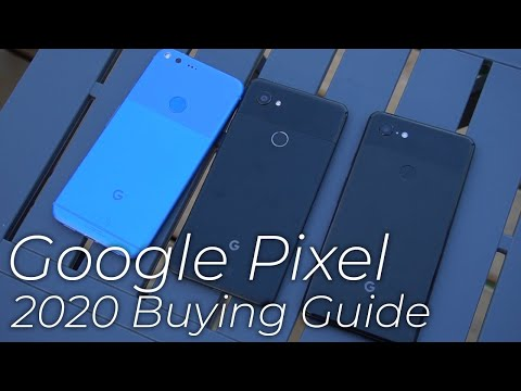 Google Pixel Buying Guide - Which Pixel Should You Buy?