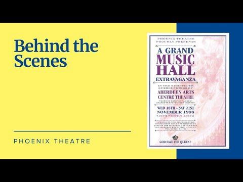 Phoenix Theatre - 'A Grand Music Hall Extravaganza' (1998) - Behind the Scenes