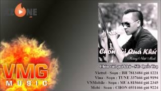 Chôn Vùi Quá Khứ - HOÀNG NHẬT MINH [Official Audio]