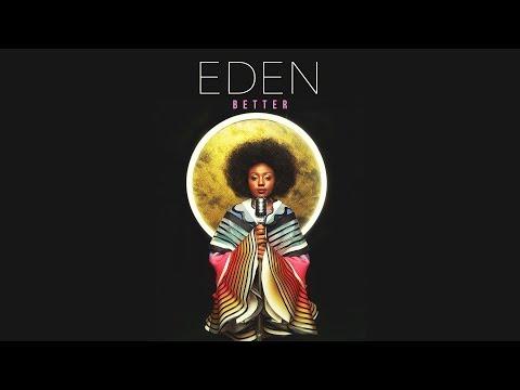 Eden - Better (Prod. by Johnny Goldstein)