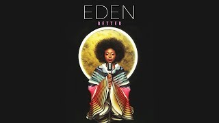 Eden - Better (Prod. by Johnny Goldstein)