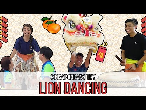 Singaporeans Try: Lion Dancing (CNY Special)