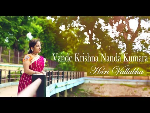 Vande Krsna Nanda Kumara/lovely names of krishna/by harivallabha