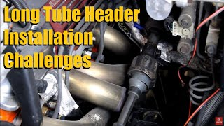 Long Tube Header Installation Challenges