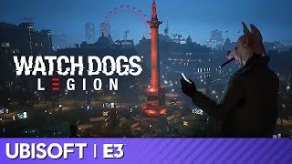 Watch Dogs Legion: Full World Premiere | Ubisoft E3 2019