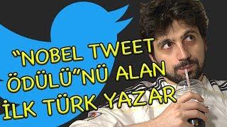 Skeç: Nobel Tweet Ödülünü Alan İlk Türk Yazar