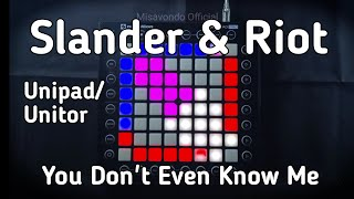 Slander & Riot - You Don't Even Know Me   Launchpad Pro Cover (Unitor/Unipad)