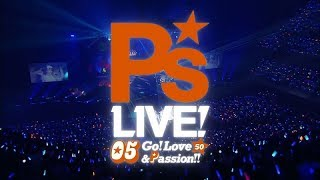 P's LIVE!05 Go! Love&Passion!!」11月26日(日)横浜アリーナにて開催...