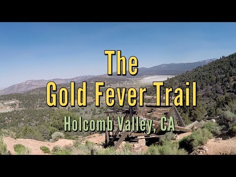 Gold Fever Trail - Holcomb Valley - Big Bear Lake, CA