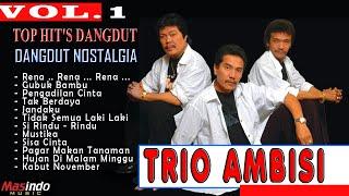 Trio Ambisi - Dangdut Lawas Full Album Vol. 1 - Rena Sexy | Official