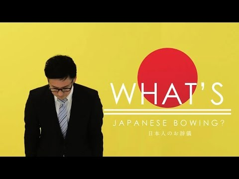 What's Japan? -Bowing (お辞儀)