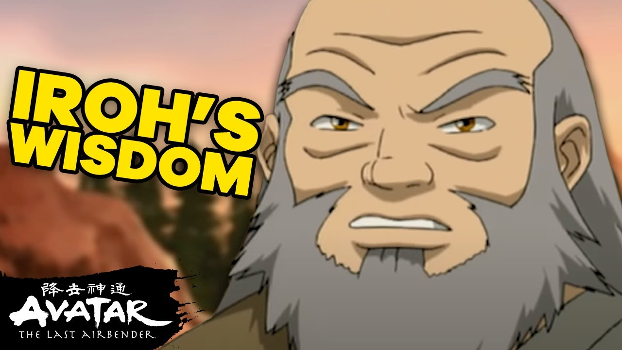 Download Uncle Iroh & His Top 15 Words of Wisdom! | Avatar