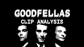 Goodfellas Clip Analysis - TakeTwoFilms