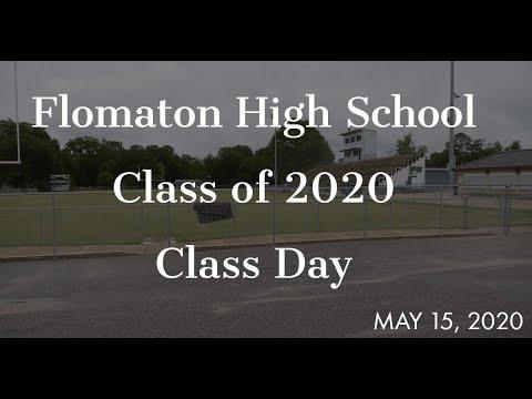 Flomaton High School Class Day May 15, 2020