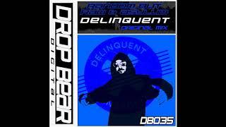 Asylum, Random But Raw - Delinquent (Original Mix) [Drop Bear Digital ]