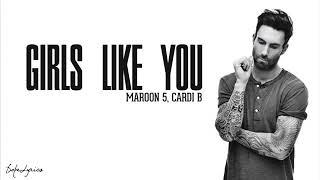 Lirik Lagu Girls Like You By-Maroon'5 ft.Cardi B