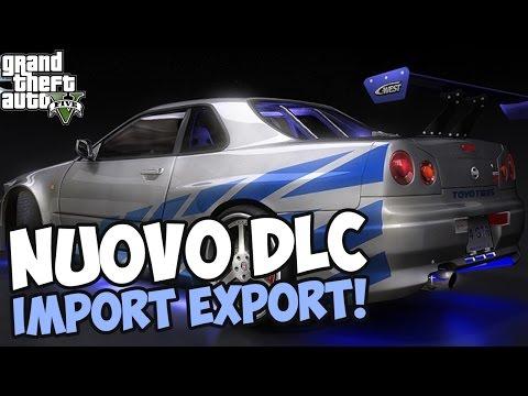 IMPORT/EXPORT DLC GTA5 - TUTTI GLI ACQUISTI