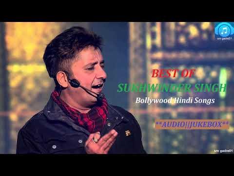 Best of Sukhwinder Singh Bollywood hindi Jukebox Hindi Songs,,,