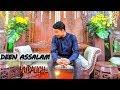 Full Version ~ Deen Assalam   Versi Mubaligh   Ust. Ruli