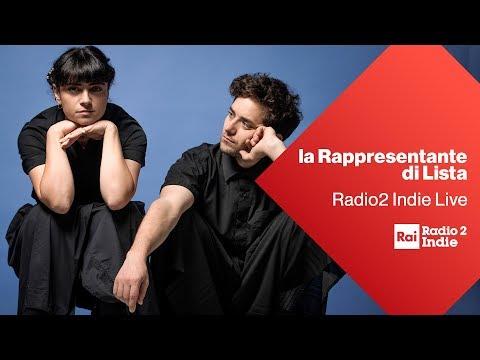 La Rappresentante di Lista a Radio2 Indie Live - Diretta del 24/05/2019