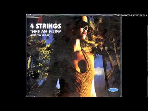 4 Strings - Take Me Away (Original Vocal Mix)