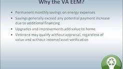 VA Streamline Loan With EEM or Energy Efficient Improvements