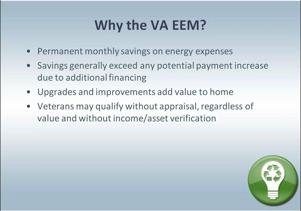 Va Streamline Loan With Eem Or Energy Efficient Improvements