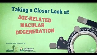 Taking a Closer Look at Age-Related Macular Degeneration