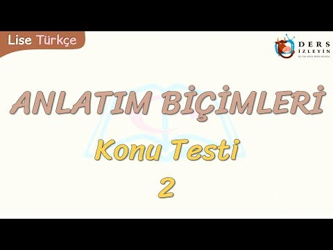 ANLATIM BİÇİMLERİ / KONU TESTİ - 2
