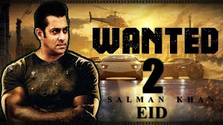 Wanted 2 : Salman Khan| Upcoming Bollywood Movie |First Look |Trailer 2017