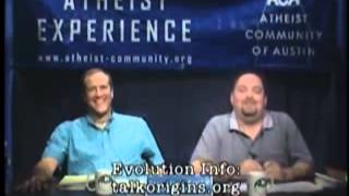 God Is The Creator... Of Boneheads - Atheist Experience 413