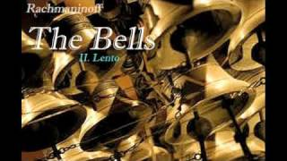 Sergei Rachmaninoff: The Bells--II. Lento