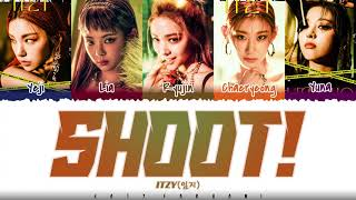 ITZY (있지) – 'SHOOT!' Lyrics [Color Coded_Han_Rom_Eng]