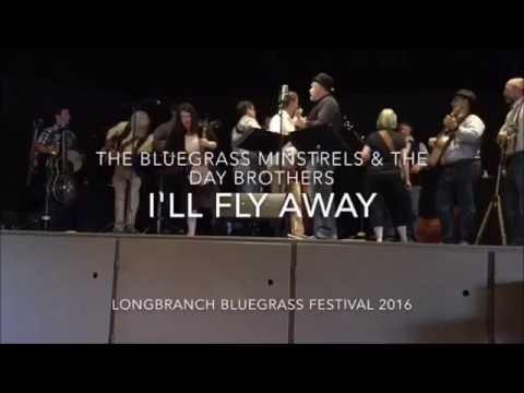Longbranch Bluegrass Festival All Star Band - I'll Fly Away