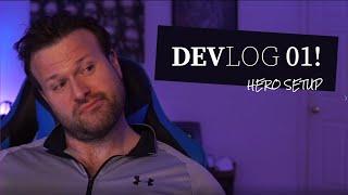 Devlog #01 [Hero Setup]