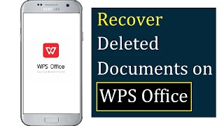 How to Recover Deleted Documents on WPS Office in Android/ iOS screenshot 5