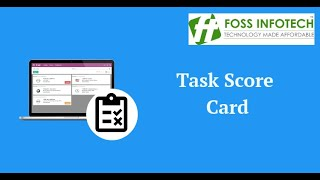 Gambar cover Odoo 11 Apps | Task Score Card | FOSS INFOTECH PRIVATE LIMITED