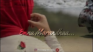 Enna marantha enna marantha 💕    Anbu ondru than anathai💕   Tamil 💕   Muslim love status 💕