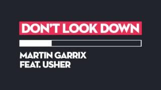 Martin Garrix - Don't Look Down ft. Usher (Lyric Video)