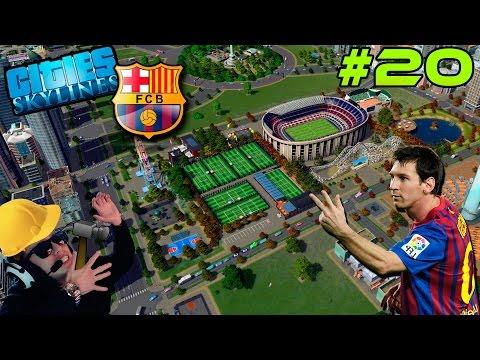 Cities Skylines #20 | El CampNou del Barcelona y su zona deportiva!!