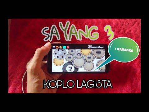 SAYANG 3 KOPLO Mirip Cak Malik REAL KENDANG ANDROIT +KARAOKE