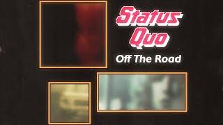 Status Quo; Off The Road, Gatton Manor [25th March 1977]