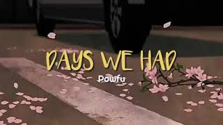 Download Days we had (lyrics) by powfu