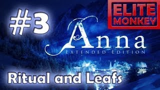 Anna: Extended Edition - Walkthrough Part 3 - Ritual and Leaves [Commentary] [HD PC]
